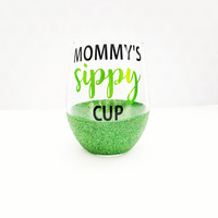 MOMMY'S SIPPY CUP -STEMLESS GLITTER WINE GLASS