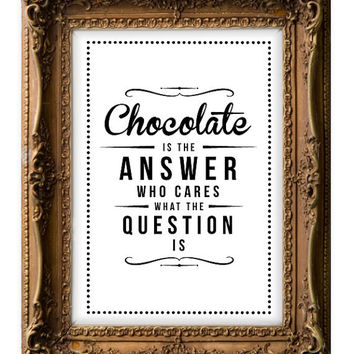 Retro Inspirational Quote Giclee Art Print - Vintage Typography Decor - Customize - Chocolate Answer UK
