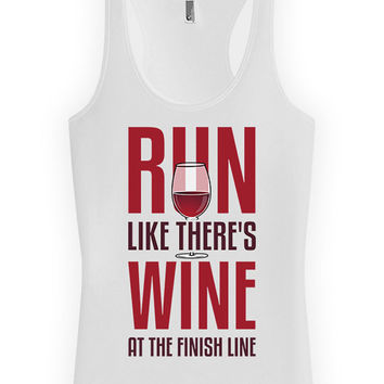 Funny Running Tank Run Like There's Wine At The Finish Line Racer Back Tank American Apparel Running Clothing Runner Tops Ladies Tank WT-28