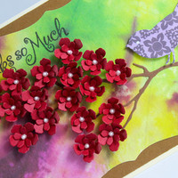 Thanks So Much, Tie Dye Bckground, Handmade card, Red Flowers