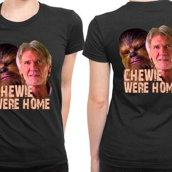 ONETOW Star Wars The Force Awakens Chewie Were Home Han Solo 2 Sided Womens T Shirt