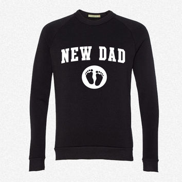 New Dad Baby Feet fleece crewneck sweatshirt