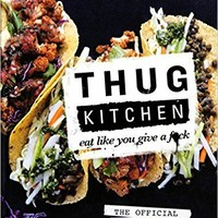 Eat like you give a fuck by Thug Kitchen (2015-08-10) Paperback – 1832
