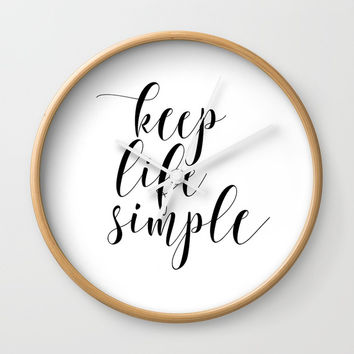 Motivational Poster Keep Life Simple, Art Print, Inspirational Poster, Motivational Art Wall Clock by NikolaJovanovic