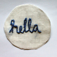 "Handmade ""hella"" Embroidered Iron On Patch"
