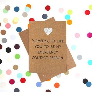 Some Day To Be My Emergency Contact Person Funny Anniversary Card Valentines Day Card Love Card FREE SHIPPING