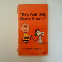 vintage Charles Schulz . 1st edition . He's Your Dog Charlie Brown . vintage Charlie Brown . vintage Snoopy . vintage paperbacks . graphics