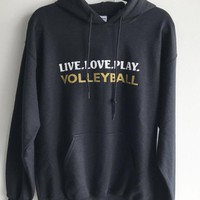 Volleyball Hooded Sweatshirt Live.Love.Play.