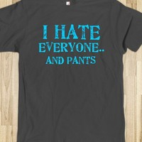 Hate Pants - Shameless Behavior