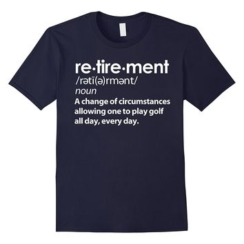 Funny Retirement Party T Shirt for Golfers - Retired Golfing