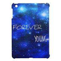Forever Young Space Galaxy Ipad Mini Case from Zazzle.com