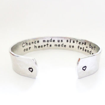 Secret Message Cuff Bracelet, Sisters Gift, Chance made us sisters, but our hearts... Hammered Textured, Customizable, By Timeless Maiden
