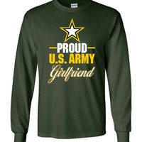 Proud U.S. Army Girlfriend Long-Sleeve T-Shirt