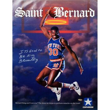 Bernard King Signed Saint Bernard Converse 16x24 Poster w Its Good to be King insc (Signed in Silver)