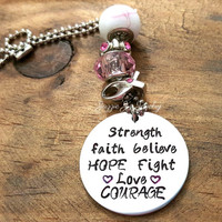Breast Cancer Strength Faith Believe HOPE Fight Love Courage Car Charm, Rearview Mirror Charm, Handstamped Car Charm, Awareness Car Charm