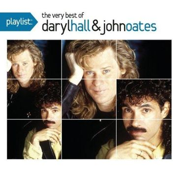 Hall and Oates - Playlist: The Very Best Of Daryl Hall & John Oates