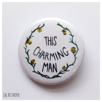 "The Smiths Lyrics ""This Charming Man"" 25mm Badge Button"