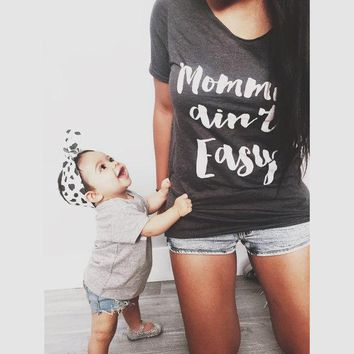 Mommin' Ain't Easy. T-Shirt
