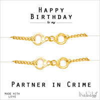 Happy Birthday to my Partner in Crime, Gold Handcuffs Bracelets, Best Friends aka Partners in Crime Handcuff Jewelry Bffs Gift set bff gifts