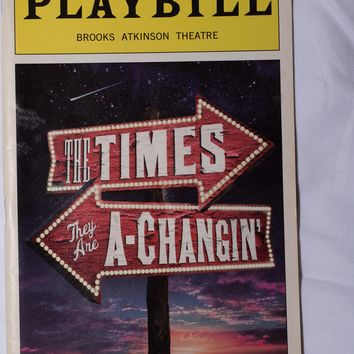 Times They Are A-Changin' Playbill