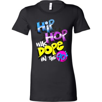 Hip Hop Music Was Dope in the 90's Musical Dancers Bella Shirt