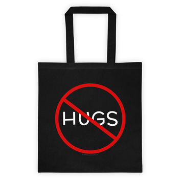 No Hugs Don't Touch Me Introvert Personal Space PSA Tote Bag