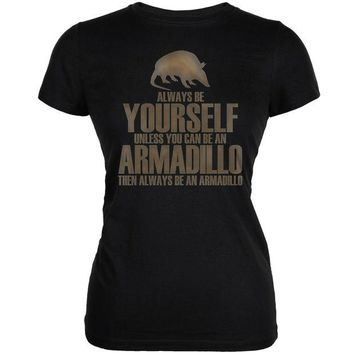 DCCKJY1 Always Be Yourself Armadillo Black Juniors Soft T-Shirt