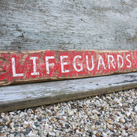 Rustic Distressed Lifeguards Only Nautical Beach Wood Sign