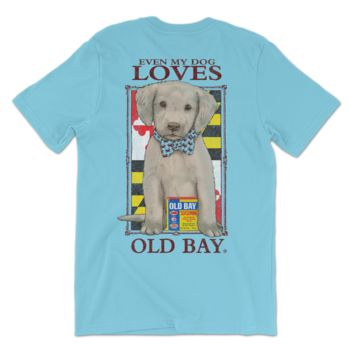 Even My Dog Loves Old Bay (Lagoon Blue) / Shirt