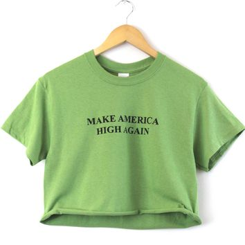 Make America High Again Graphic Unisex Cropped Tee
