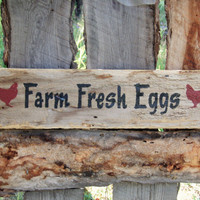 Farm Fresh Eggs Sign Rustic Egg Sign Montana Made Wood Sign Chicken Coop Sign Rooster Sign Farmhouse Sign Primtive Egg Sign Hen House Sign