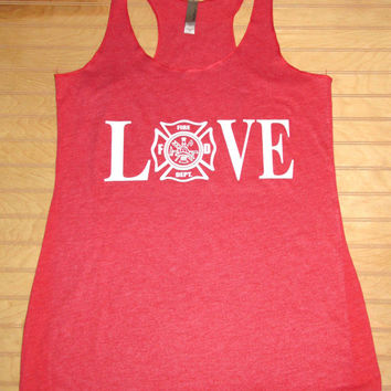 Women's Tri Blend Racerback Tank Top LOVE Fire Department, Fireman's Wife