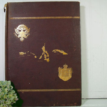 The Official and Pictorial Record of the War with Spain and Philippines - Life, Messages and Papers of President McKinley - War Records Book