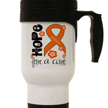 Hope for a Cure - Orange Ribbon Leukemia - Flowers Stainless Steel 14oz Travel Mug