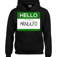 Hello My Name Is ARNULFO v1-Hoodie