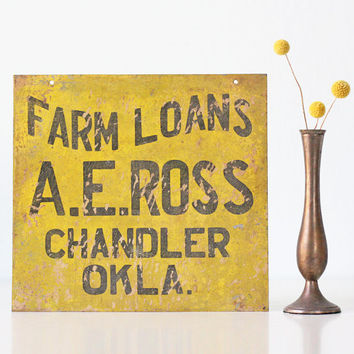 Vintage Sign, Farm Loans, Chandler Oklahoma, Yellow