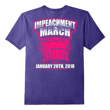 Nasty Women Impeachment March Shirt Pink Hat January 2018