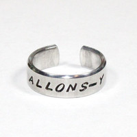 ALLONS-Y Ring, Dr. Who inspired Word Ring, Hand Stamped Aluminum Cuff Ring, Doctor Who Fan Ring, Allons-y The Tenth Doctor