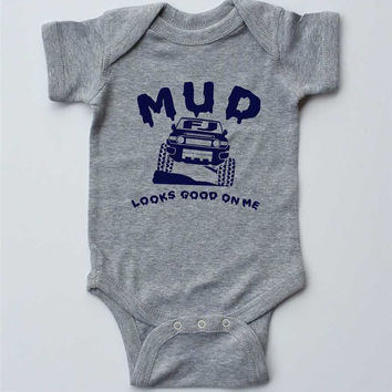 "Baby Boy Onesuit-""MUD looks good on me"" FJ Cruiser-Baby Boy Outfit-Grey Onesuit bodysuit-Off road Baby gift for cyclists"