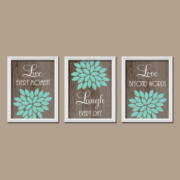 Turquoise Brown Wood Grain Custom Live Laugh Love Colors Flower Burst Petals Artwork Set of 3 Prints Decor Bedroom WALL ART Bathroom Nursery