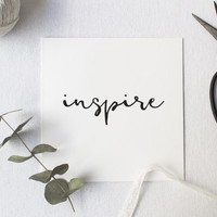 Typographic print, black and white | Inspire