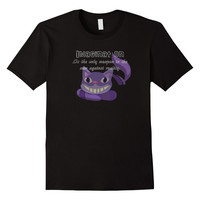 Cheshire Cat Imagination Graphic Quote T-Shirt