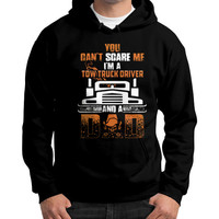 You Can't Scare Me I'm A Tow Truck Driver Dad - Men's Gildan Hoodie