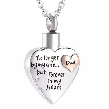 "IJD7149 ""No Longer By My Side But Forever in My Heart Dad"" Love Heart Cremation Pendant Ashes Urn for Pet/Human Memorial Jewelry"
