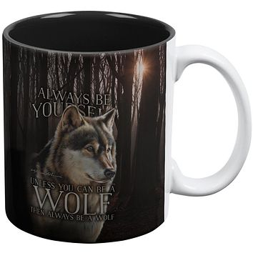 Always Be Yourself Unless Timber Wolf All Over Coffee Mug