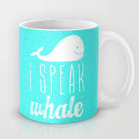 I Speak Whale Mug by M Studio