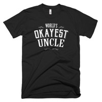 World's Okayest Uncle men's t-shirt gift