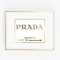 Prada Gold Foil Art Wall Print Marfa distance like Gossip Girl Fashion map Vogue Girl Room Decor poster