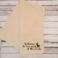 Welcome to our Neck of the Woods // Kitchen Towel // Cabin