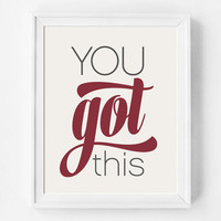 Wall Decor, Quote Print, You Got This, New Year's Resolution, Inspirational Print, Quote Poster, Art Print, Minimalist, Typography Print